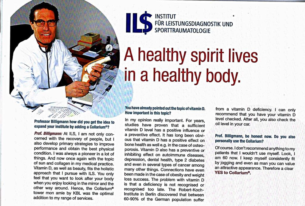 """An interview """"A healthy spirit lives in a healthy body"""" with Professor Billigmann explains how vitamin D is important for human body and how collagen light therapy can improve our health."""